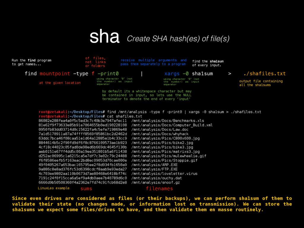 sha Create SHA hash(es) of file(s) find mountpoi...