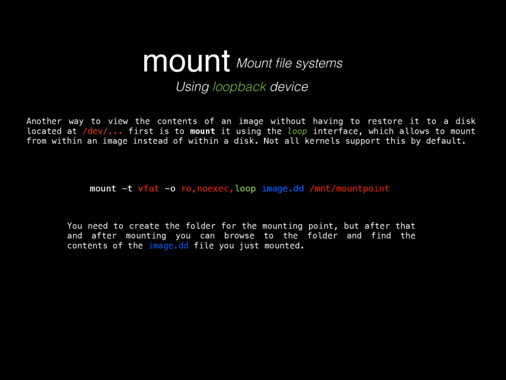 mount Mount file systems Another way to view the...
