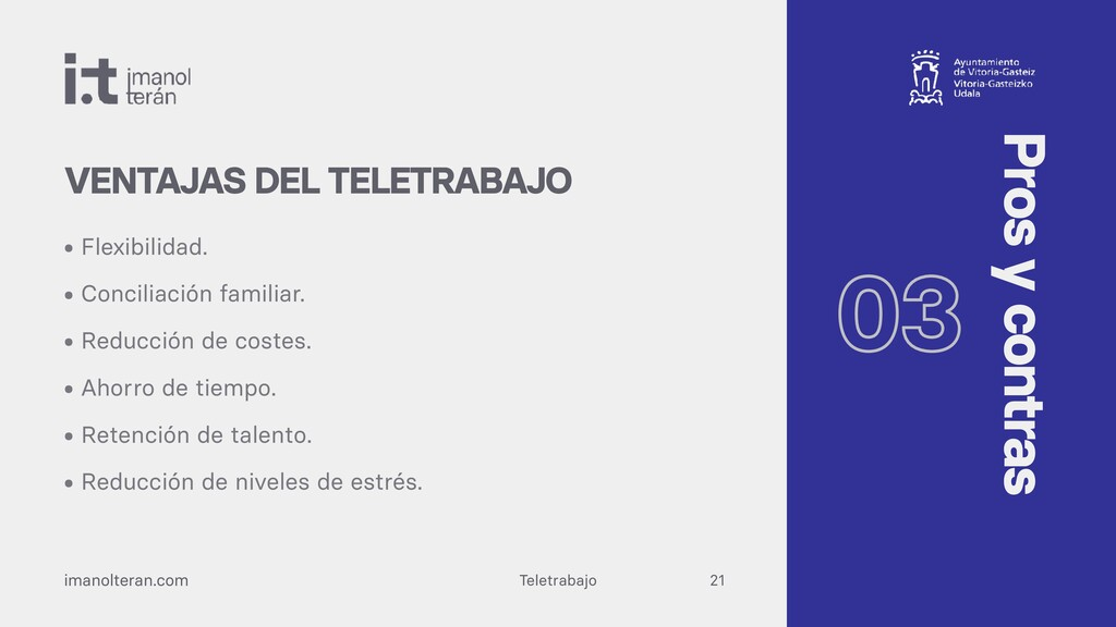 Teletrabajo imanolteran.com • Flexibilidad.   •...