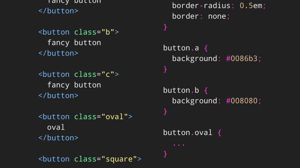 "fancy button </button> <button class=""b""> fancy..."