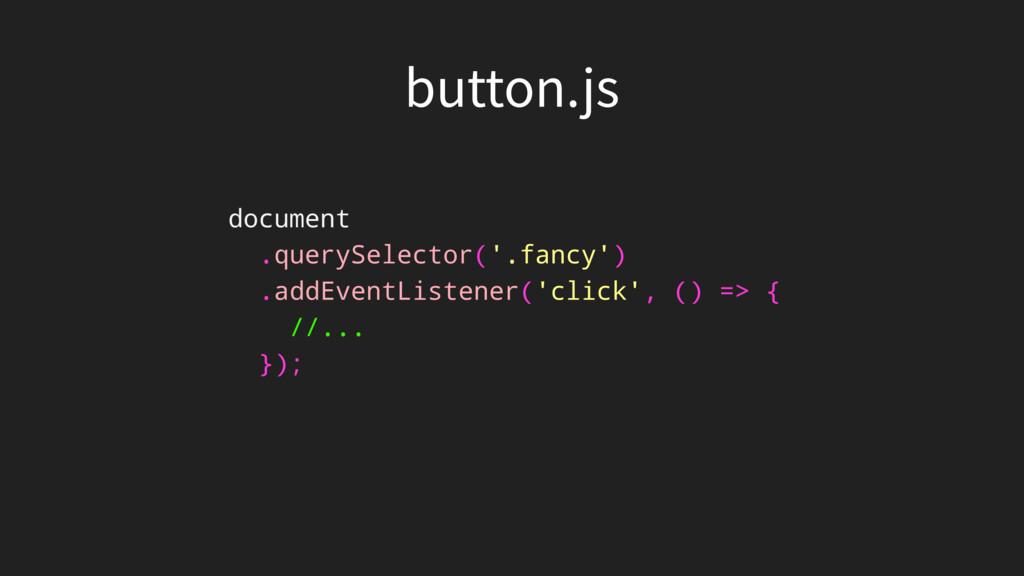 CVUUPOKT document .querySelector('.fancy') .ad...