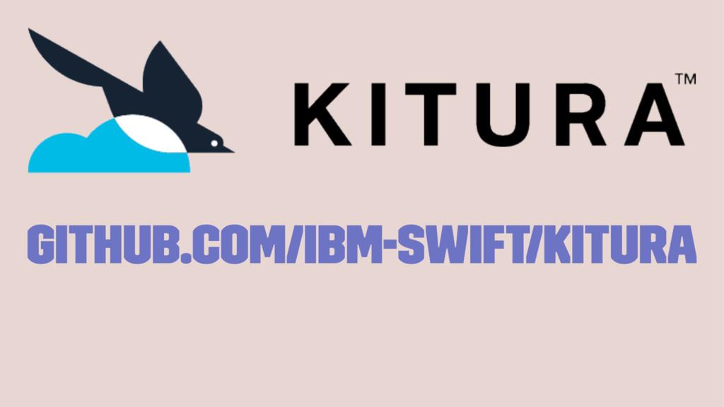 github.com/IBM-Swift/Kitura