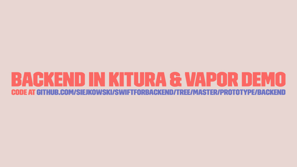 Backend in Kitura & Vapor demo code at github.c...