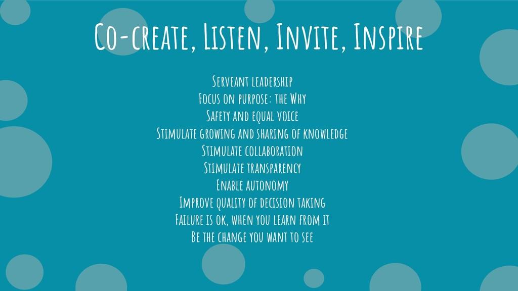 Co-create, Listen, Invite, Inspire Serveant lea...