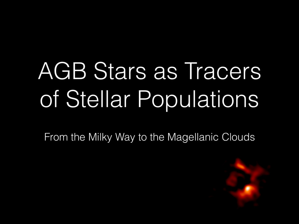 AGB Stars as Tracers of Stellar Populations Fro...