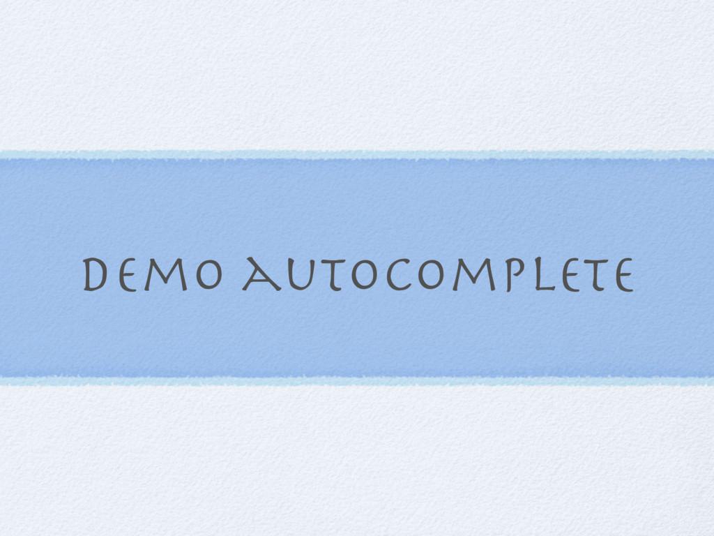 Demo autocomplete