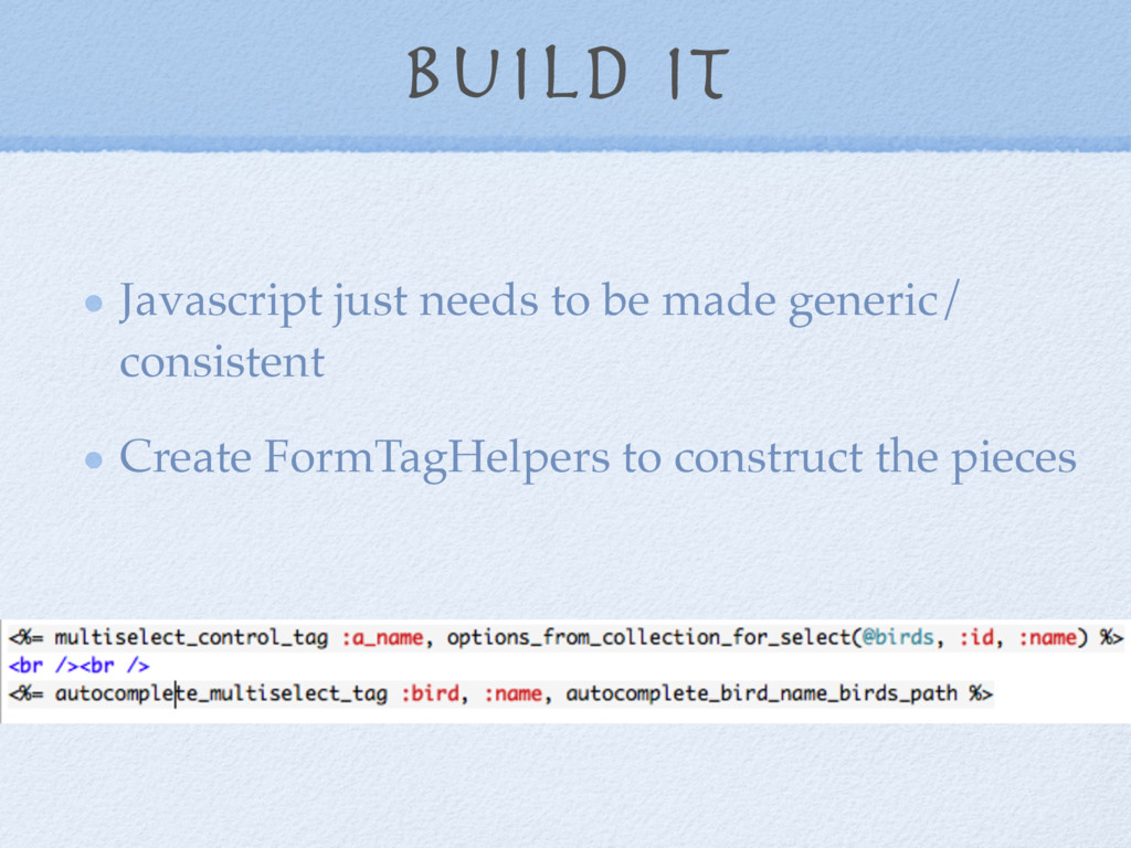 build it Javascript just needs to be made gener...