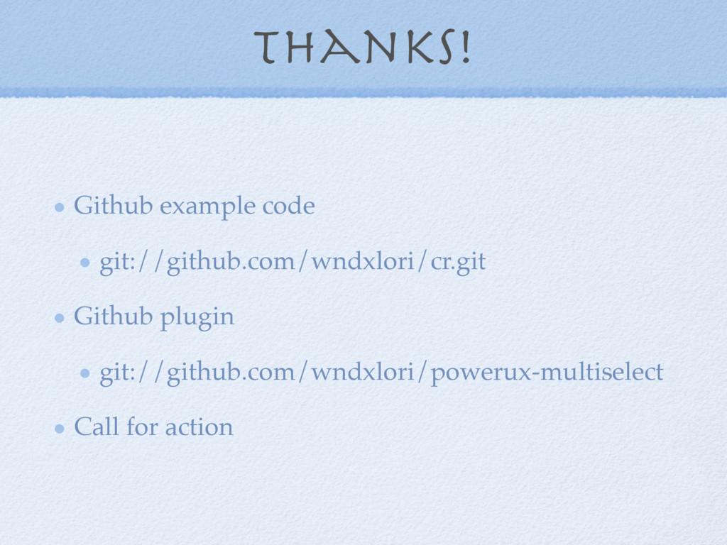 Thanks! Github example code git://github.com/wn...