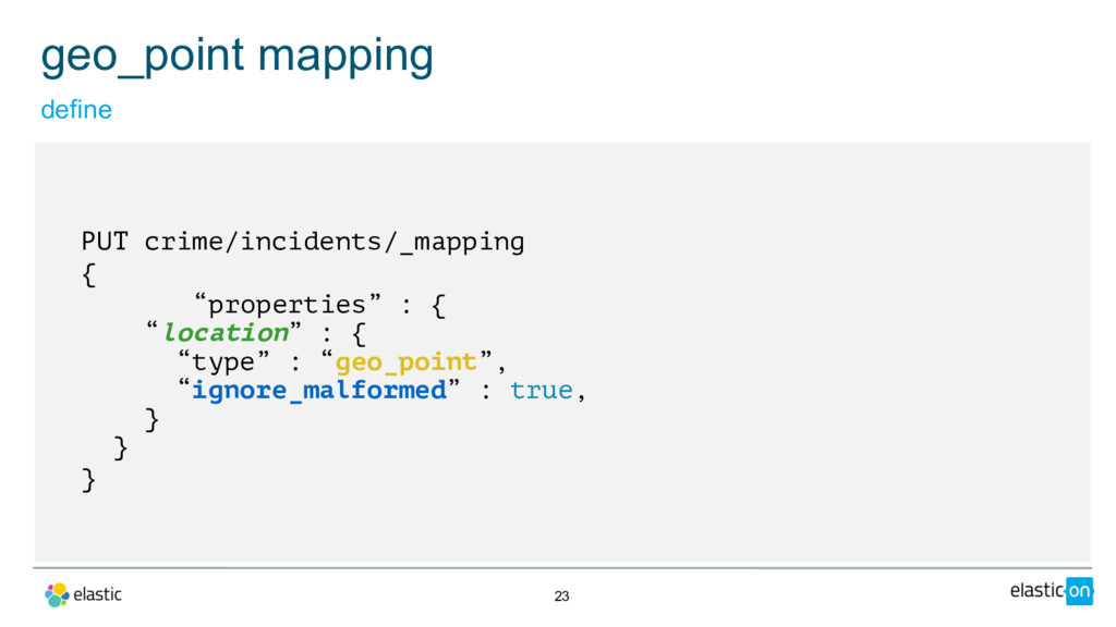 """23 PUT crime/incidents/_mapping { """"properties"""" ..."""