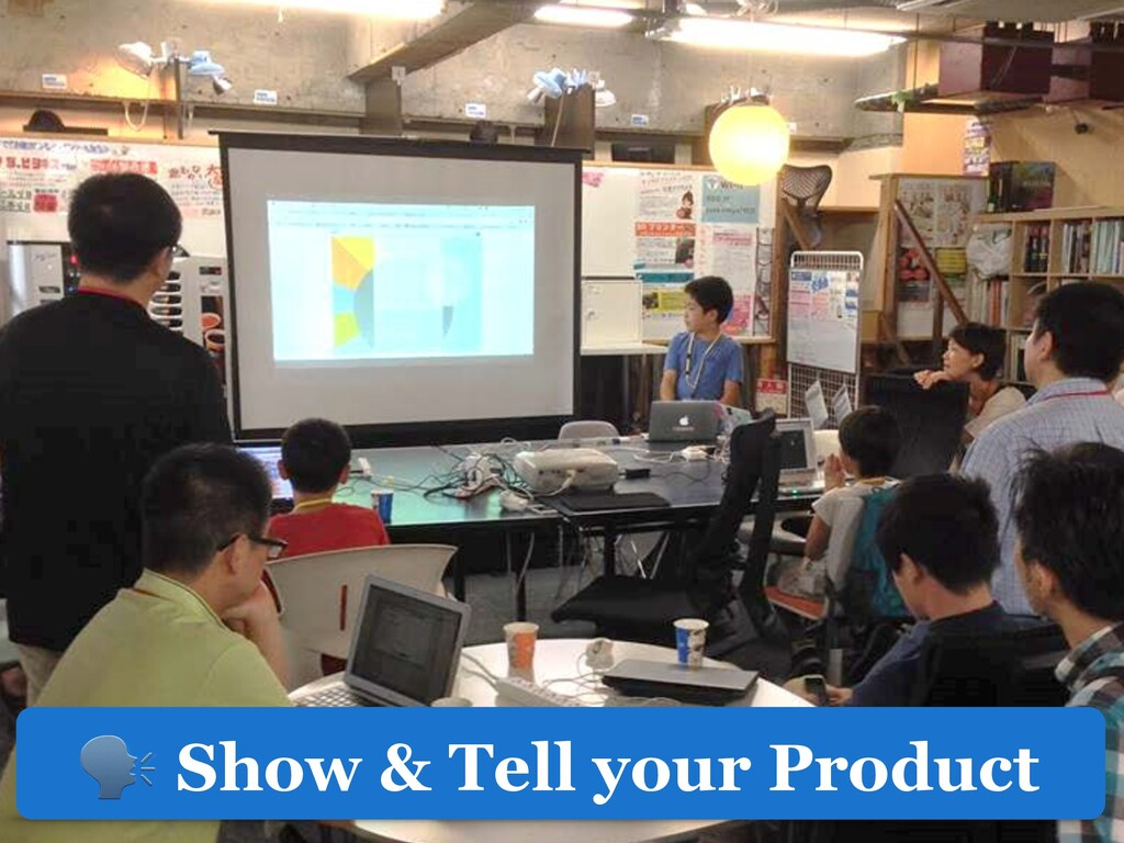 Show & Tell your Product