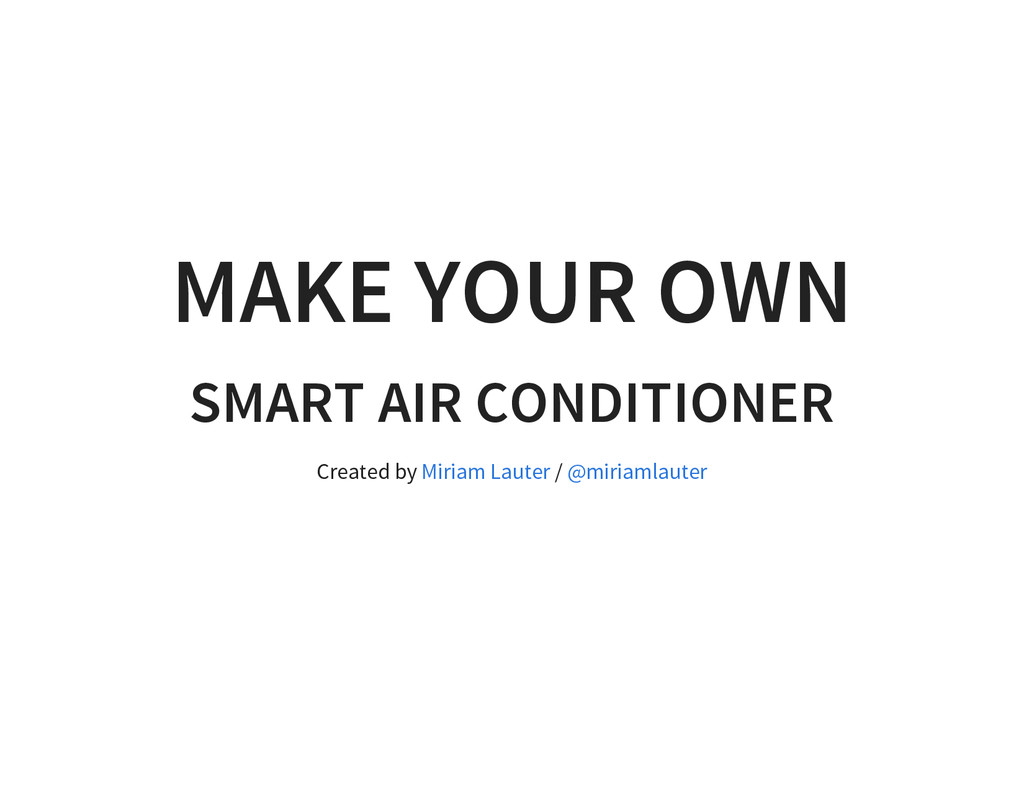 MAKE YOUR OWN SMART AIR CONDITIONER Created by ...