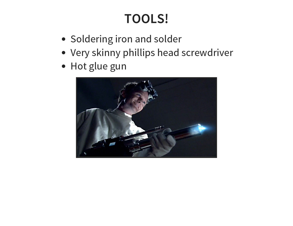TOOLS! Soldering iron and solder Very skinny ph...