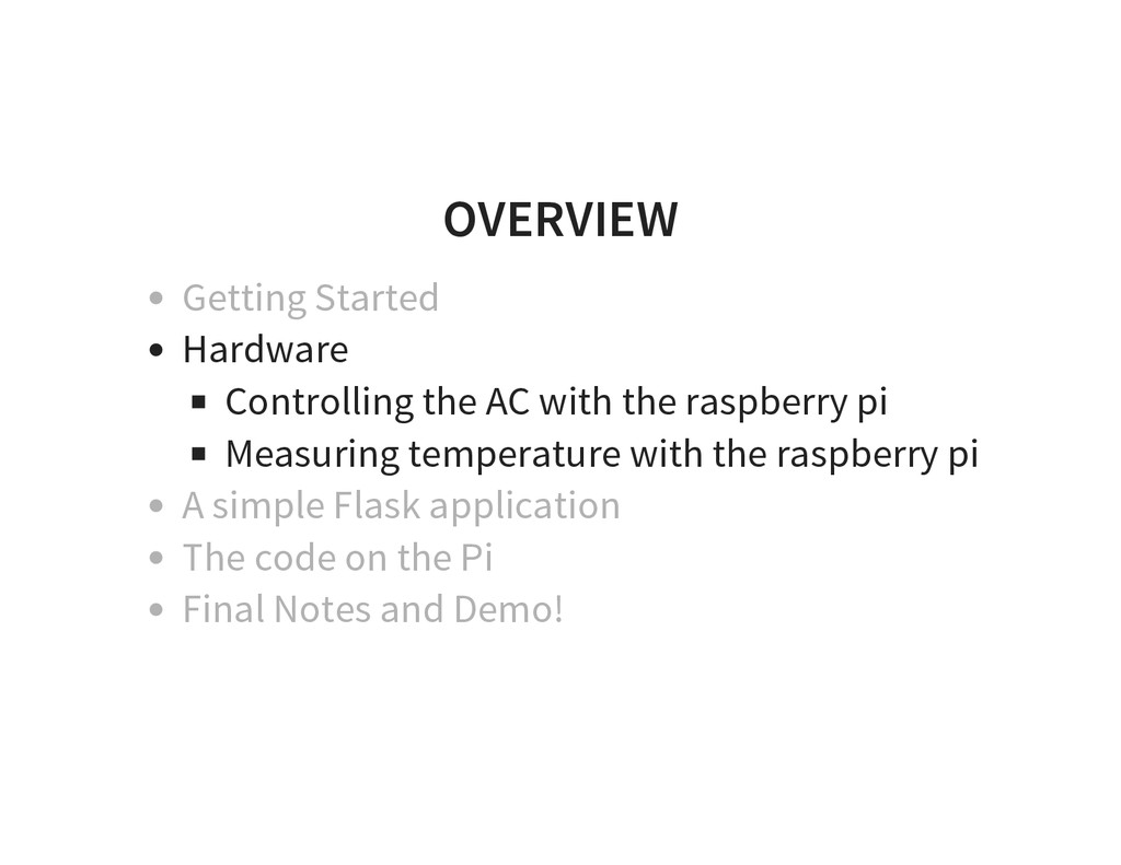 OVERVIEW Getting Started Hardware Controlling t...