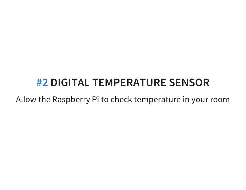 Allow the Raspberry Pi to check temperature in ...