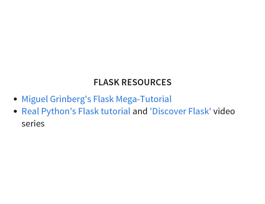 FLASK RESOURCES and video series Miguel Grinber...