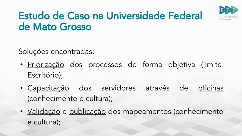 Estudo de Caso na Universidade Federal de Mato ...