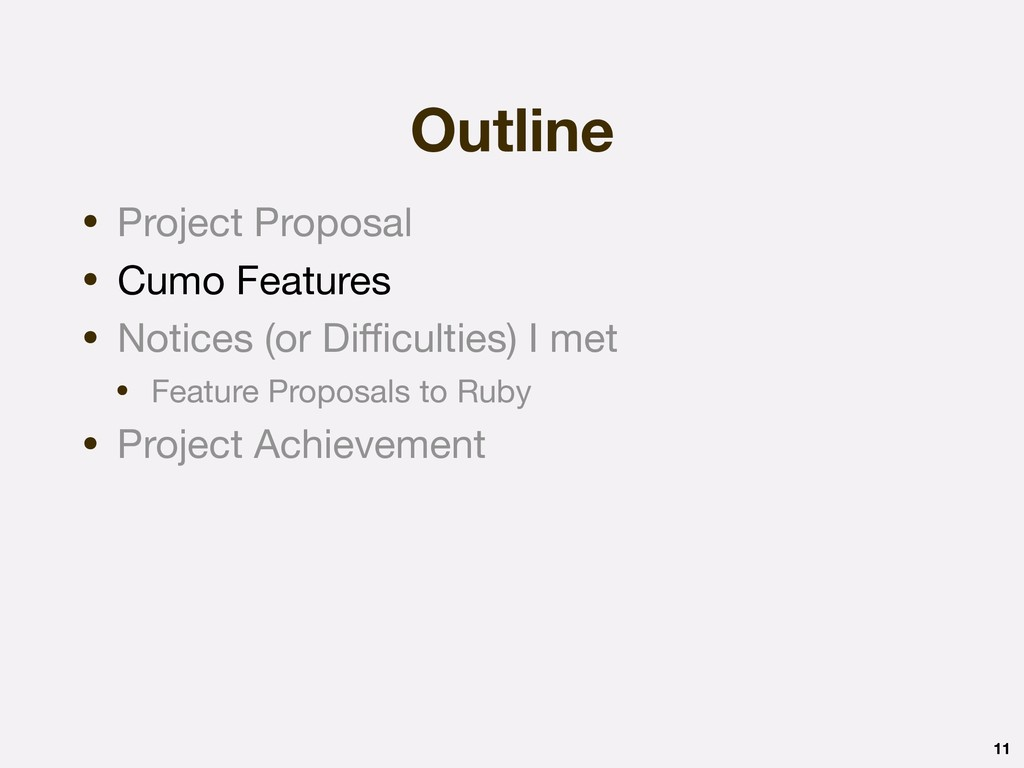 Outline 11 • Project Proposal  • Cumo Features ...