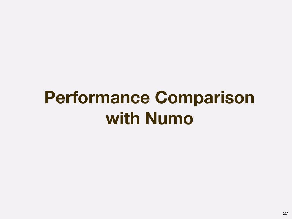 Performance Comparison with Numo 27