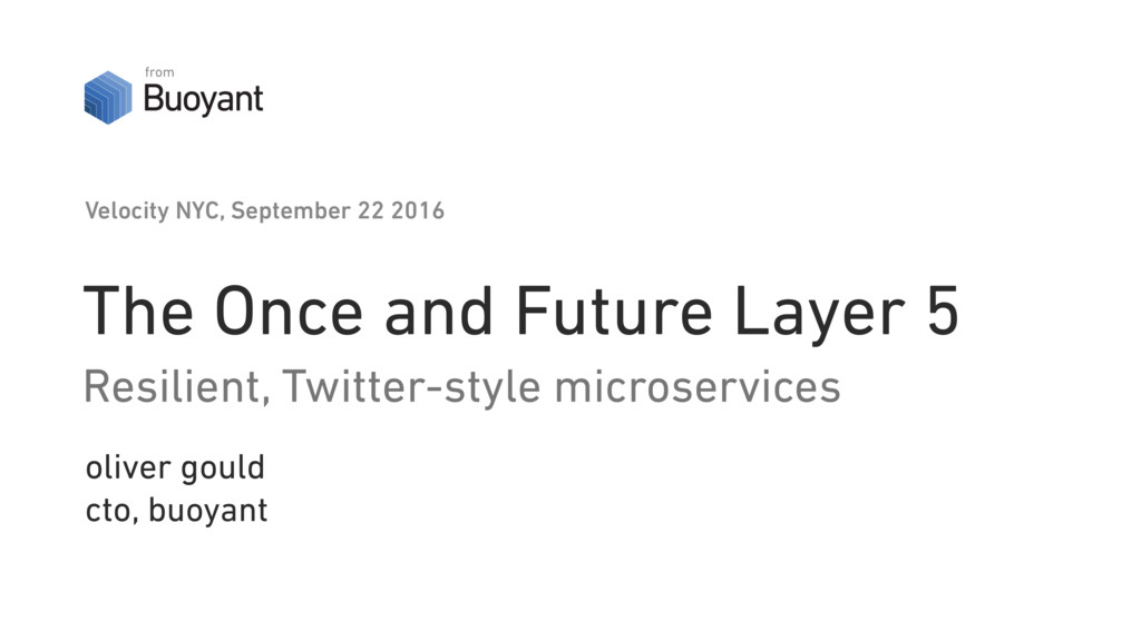 The Once and Future Layer 5 Resilient, Twitter-...