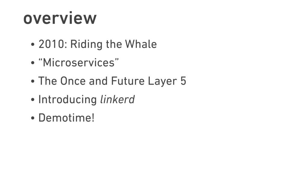 """overview • 2010: Riding the Whale • """"Microservi..."""