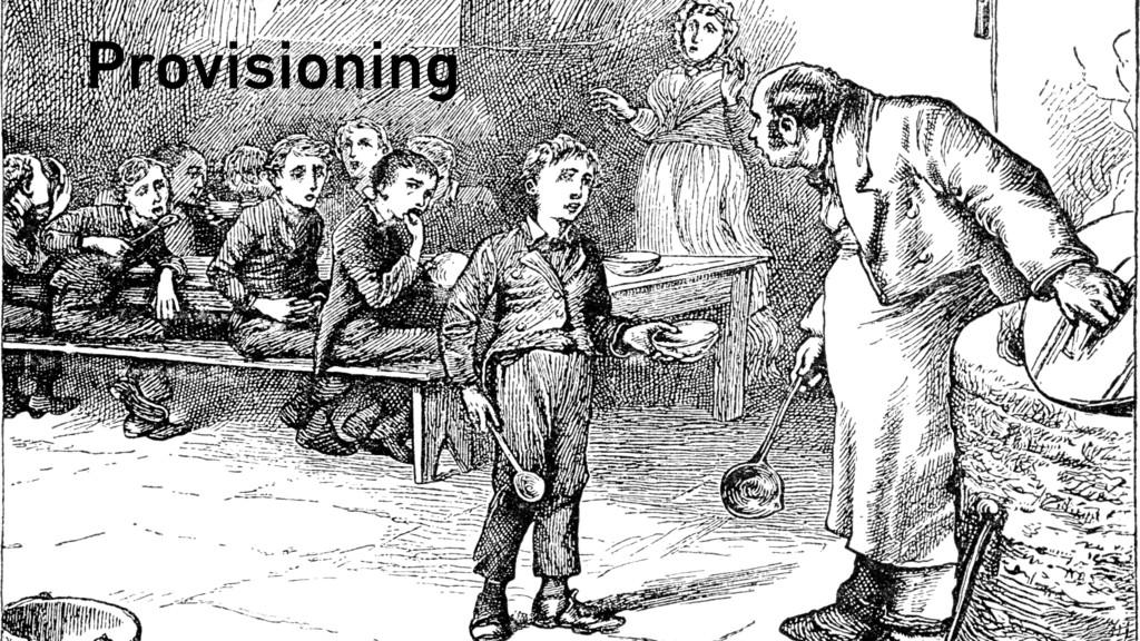 Provisioning