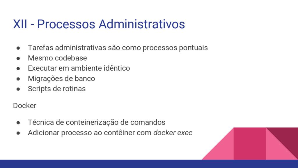 XII - Processos Administrativos ● Tarefas admin...