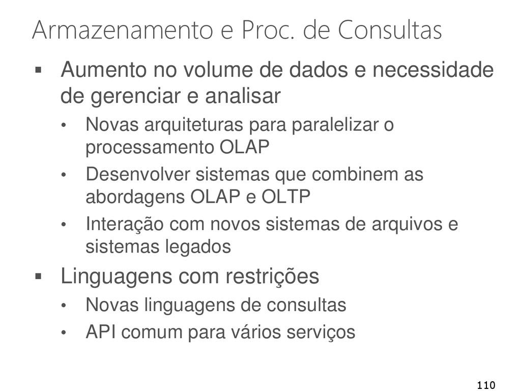 Armazenamento e Proc. de Consultas  Aumento no...