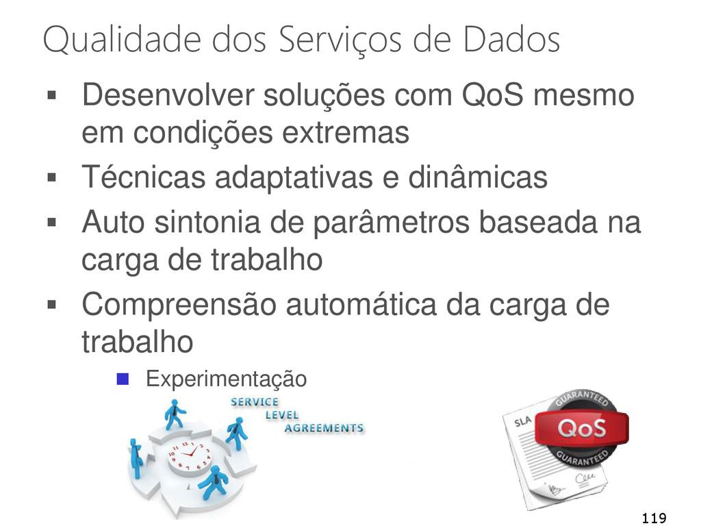 Qualidade dos Serviços de Dados  Desenvolver s...