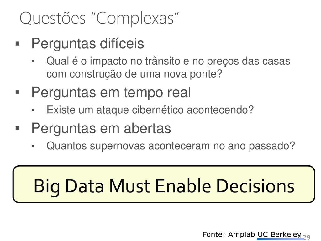 """Questões """"Complexas"""" 129 Fonte: Amplab UC Berke..."""