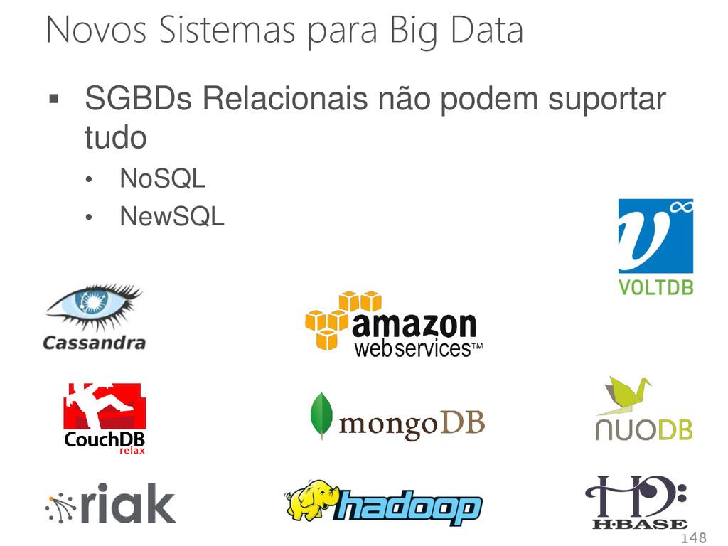 Novos Sistemas para Big Data  SGBDs Relacionai...