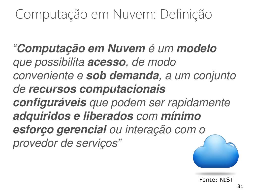"""Computação em Nuvem: Definição """"Computação em N..."""