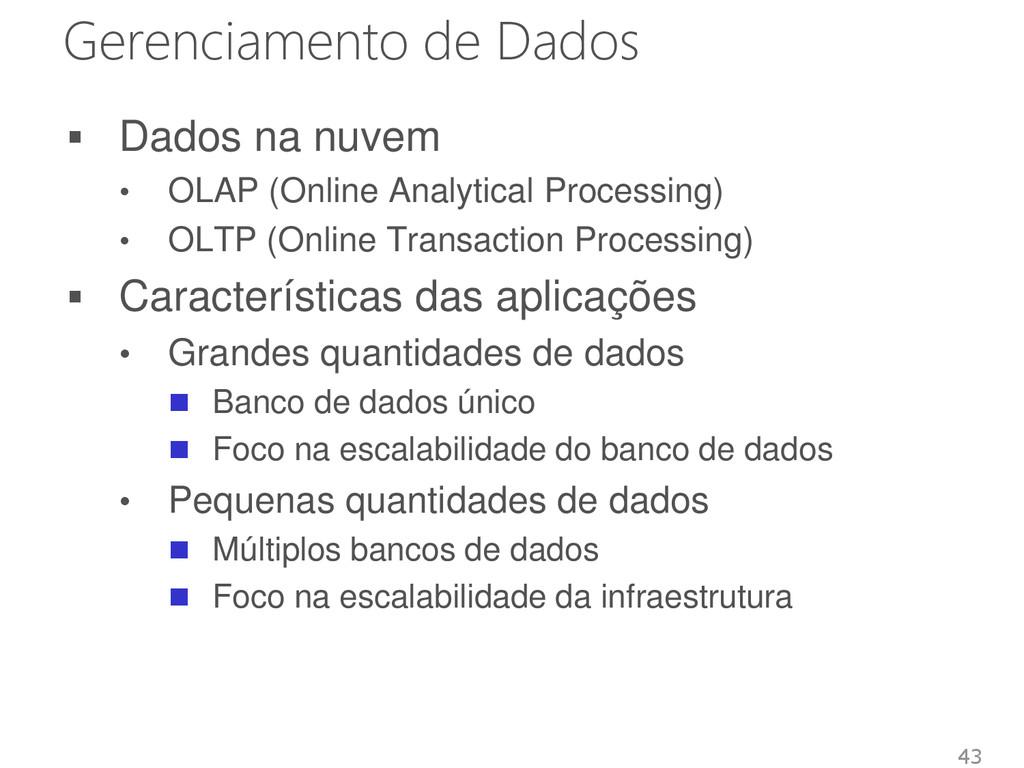 Gerenciamento de Dados  Dados na nuvem • OLAP ...