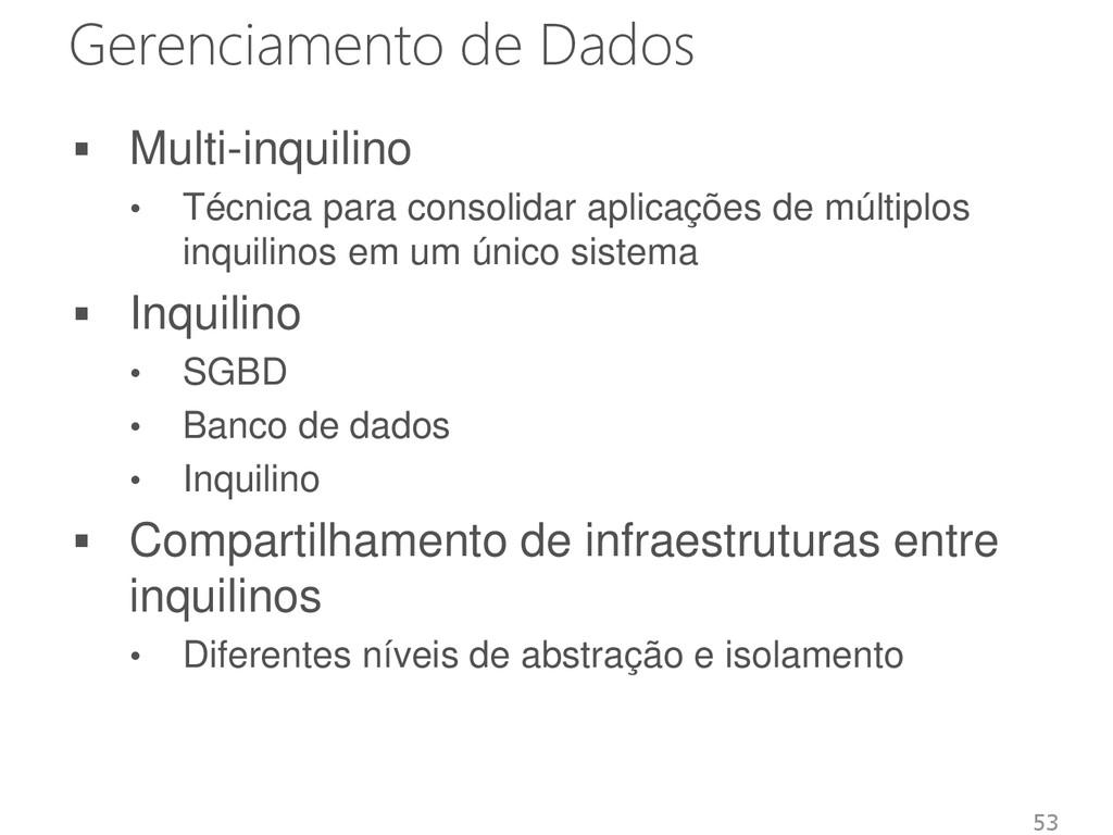 Gerenciamento de Dados  Multi-inquilino • Técn...