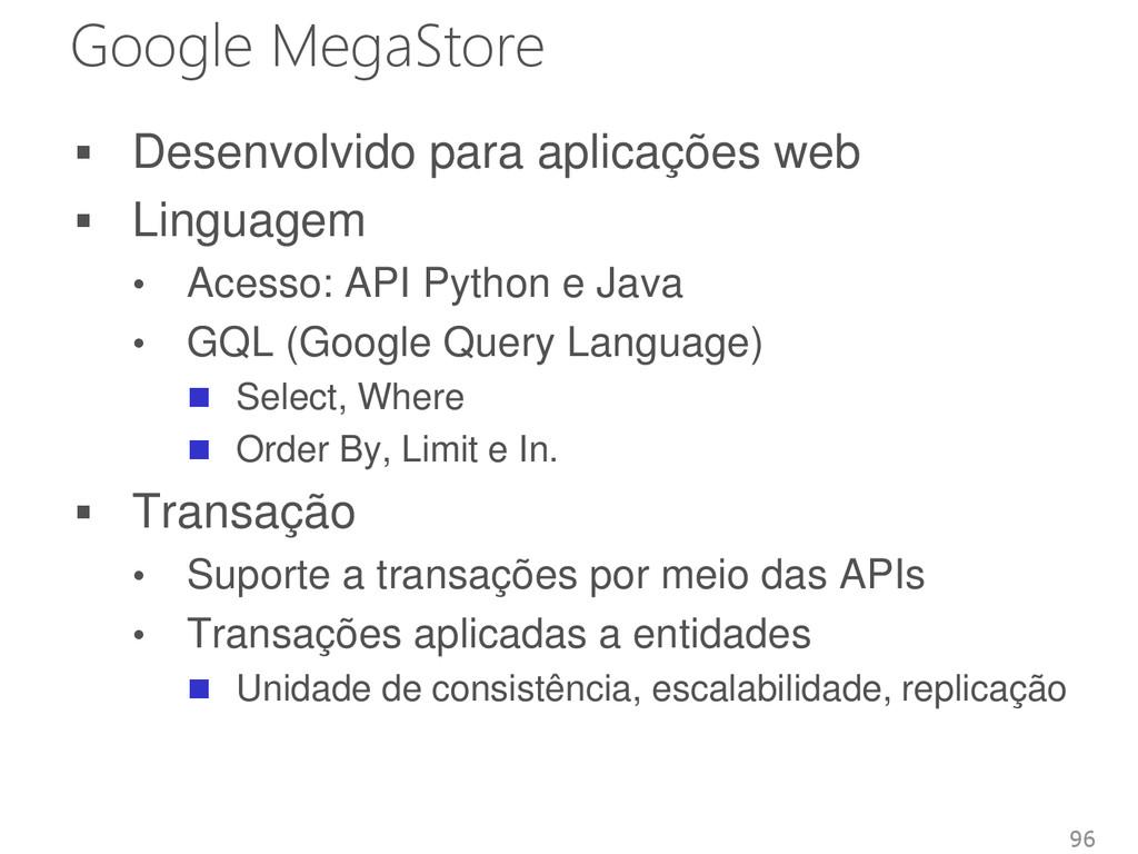 Google MegaStore  Desenvolvido para aplicações...