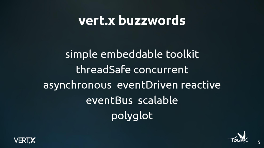 vert.x buzzwords simple embeddable toolkit thre...