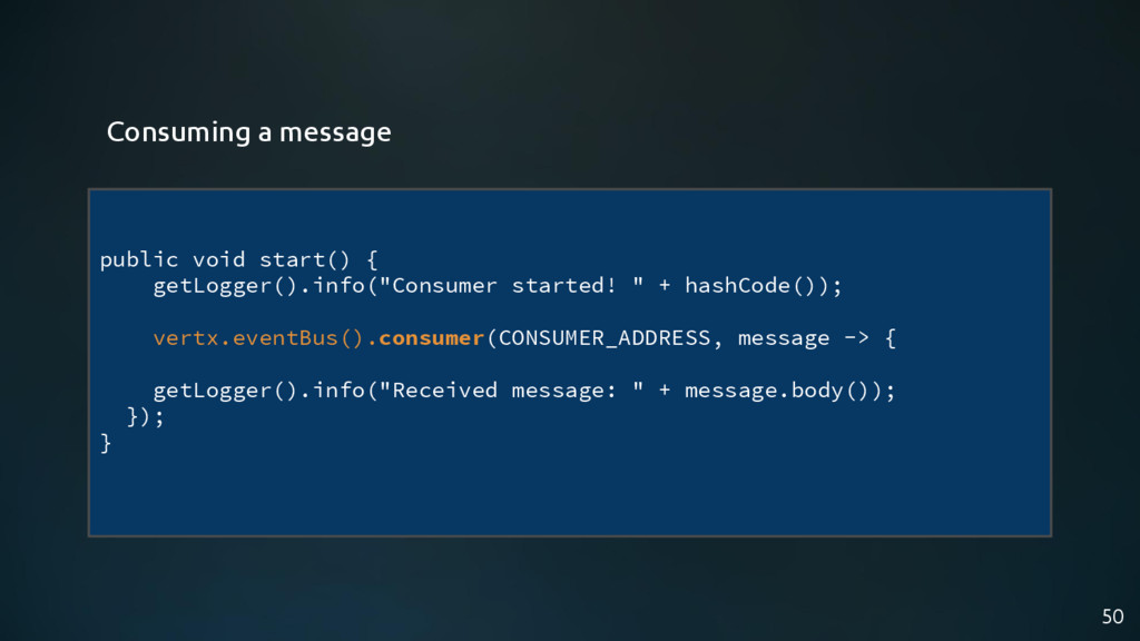 "50 public void start() { getLogger().info(""Cons..."