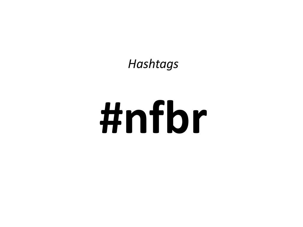 Hashtags #nfbr