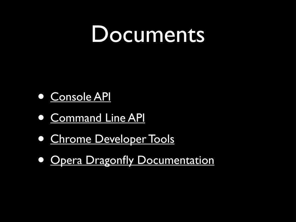 Documents • Console API • Command Line API • Ch...
