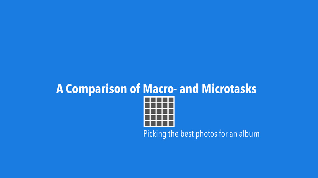 A Comparison of Macro- and Microtasks Picking t...