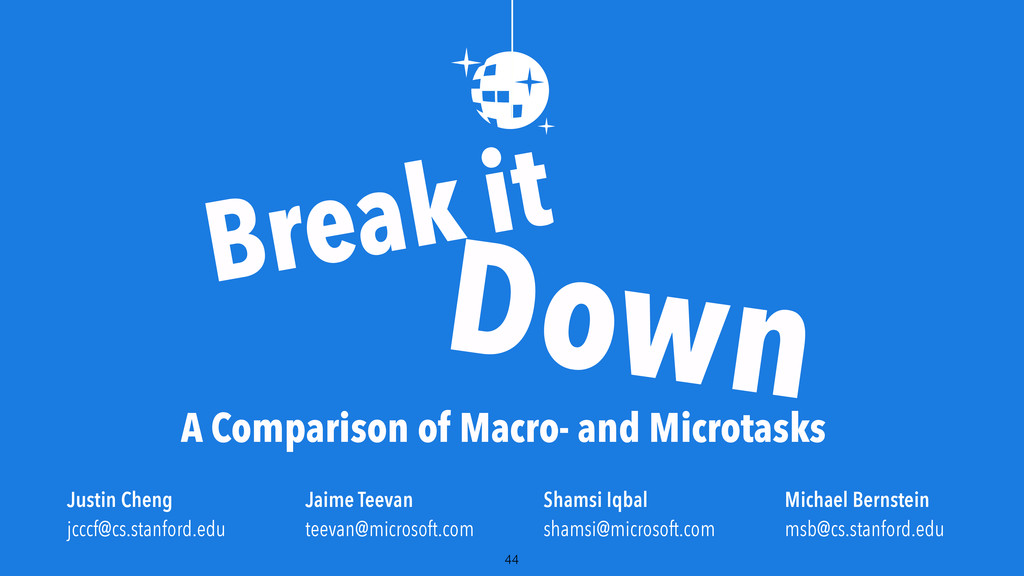 44 Break it Down A Comparison of Macro- and Mic...