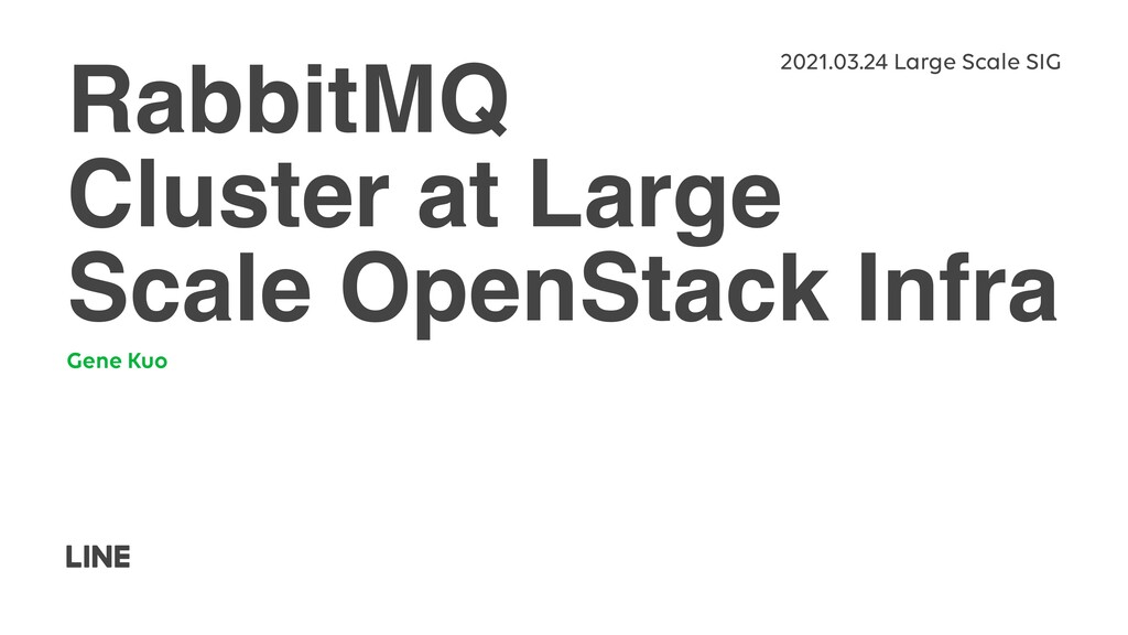 RabbitMQ Cluster at Large Scale OpenStack Infra...