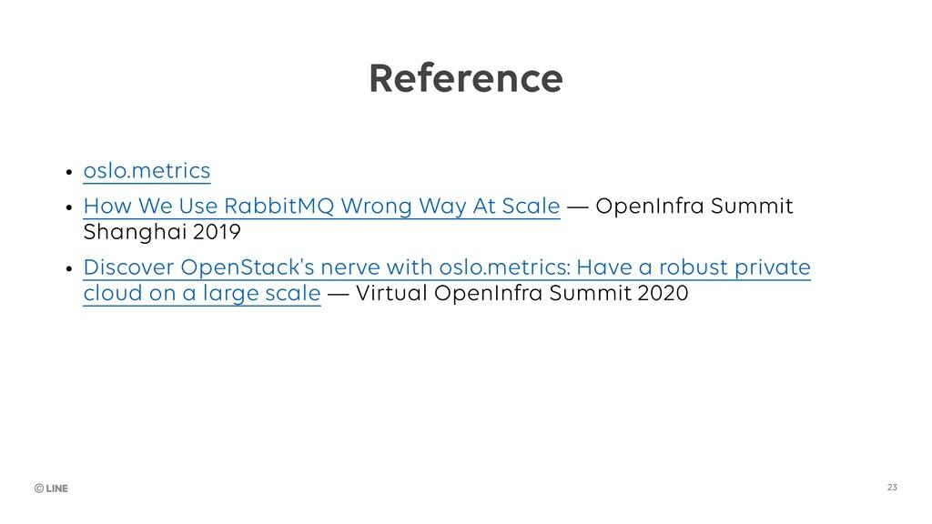 Reference • oslo.metrics • How We Use RabbitMQ ...