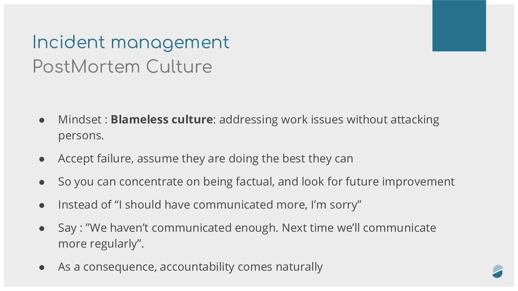 Incident management PostMortem Culture ● Mindse...