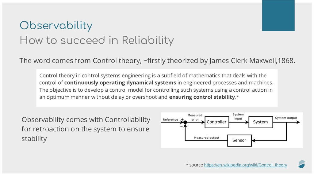 Observability How to succeed in Reliability The...