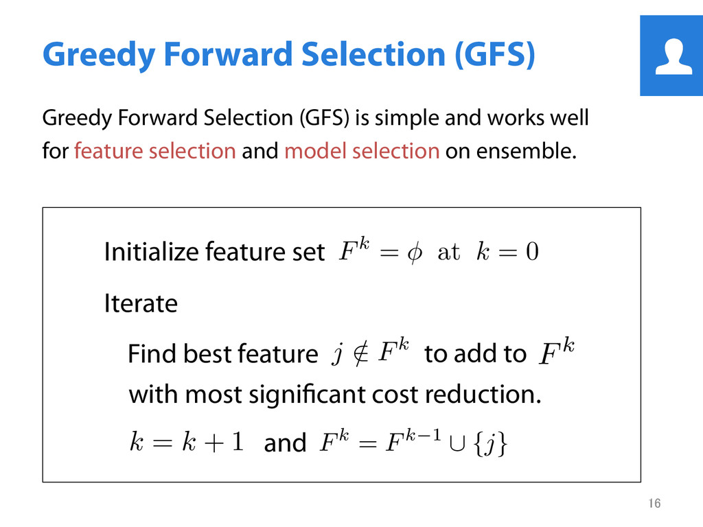 Greedy Forward Selection (GFS) Greedy Forward ...