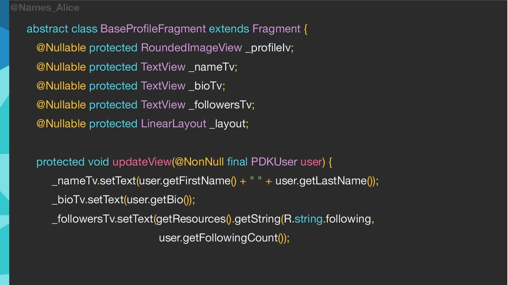 @Names_Alice abstract class BaseProfileFragment ...
