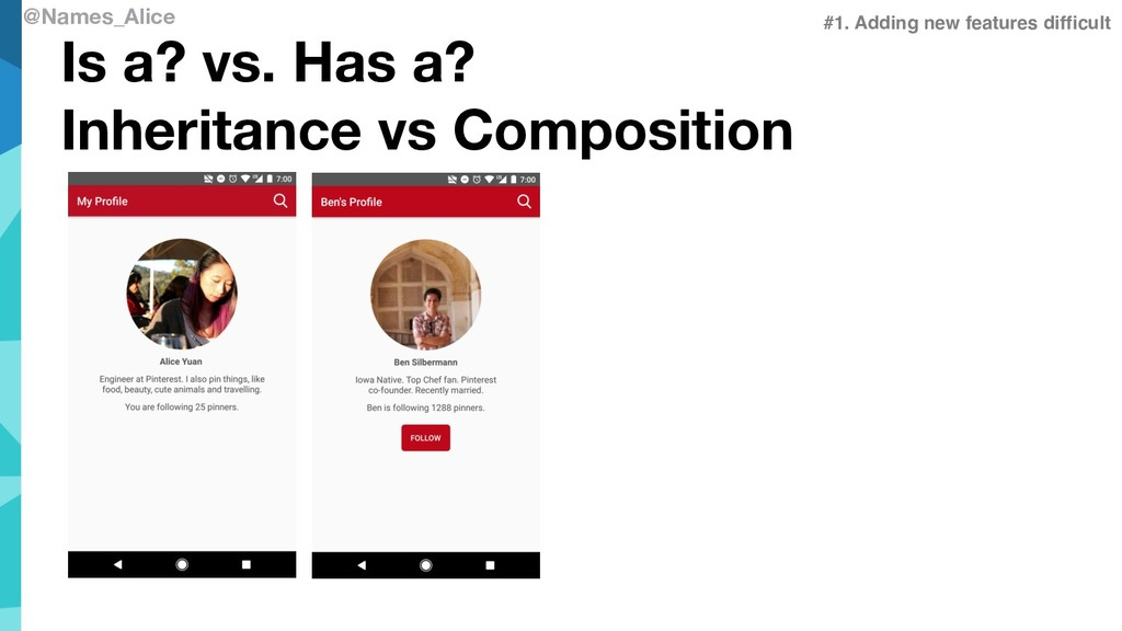 @Names_Alice Is a? vs. Has a? Inheritance vs Co...
