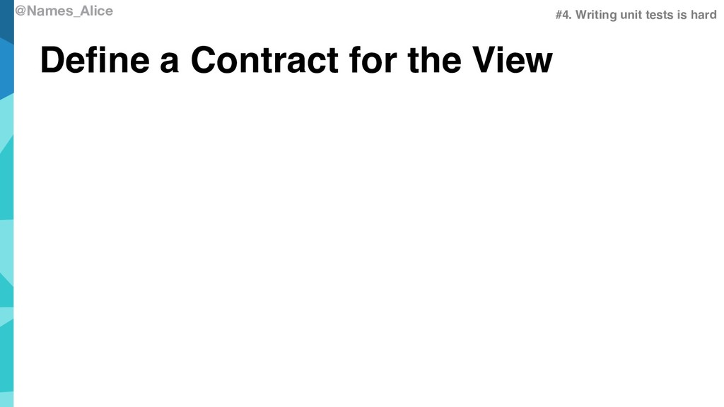 @Names_Alice Define a Contract for the View #4....