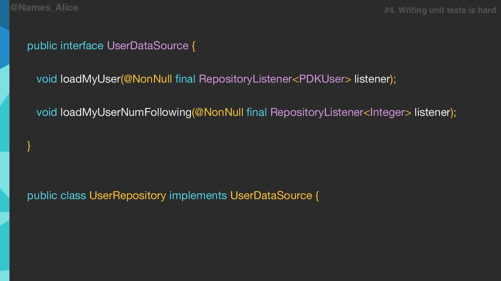 @Names_Alice public interface UserDataSource { ...