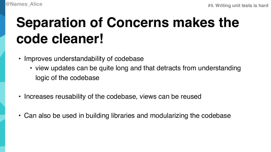 @Names_Alice Separation of Concerns makes the c...